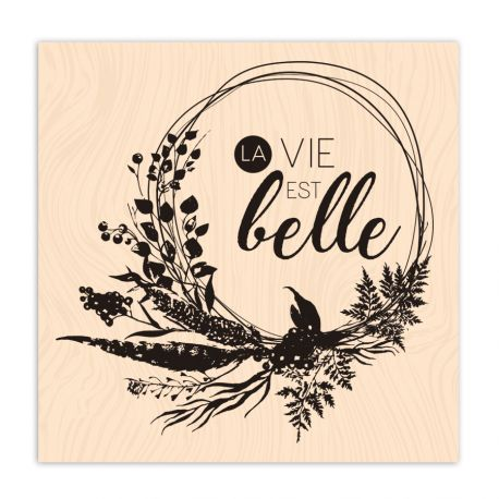 Tampon bois Esprit Bohème La vie est belle-Les Ateliers de Karine