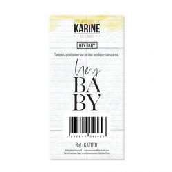 Clear Stamp Hey Baby Hey Baby- Les Ateliers de Karine